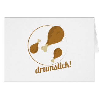 Drumstick Greeting Card