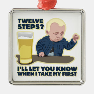 Drunk Baby 12 Step Program? Square Metal Christmas Ornament
