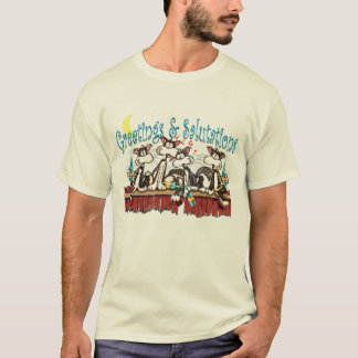 Drunk Cats, Greetings and Salutations T-Shirt