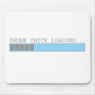 Drunk chick loading funny party club girls humor mouse pad