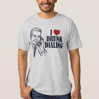 Drunk Dialing T Shirt
