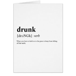Drunk - Dictionary Meaning Card
