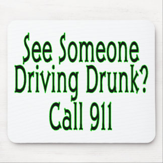 Drunk Driving Call 911 Mouse Pad