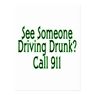Drunk Driving Call 911 Postcard