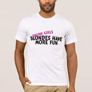 Drunk Girls Have More Fun T-Shirt