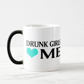 Drunk Girls Love Me Magic Mug