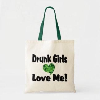 Drunk Girls Love Me Tote Bag
