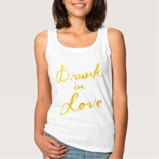 Drunk in Love Top - white & gold Basic Tank Top