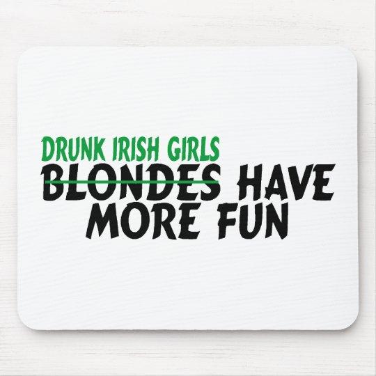 drunk irish girls have more fun mouse pad zazzle com