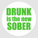 Drunk Is The New Sober Stickers