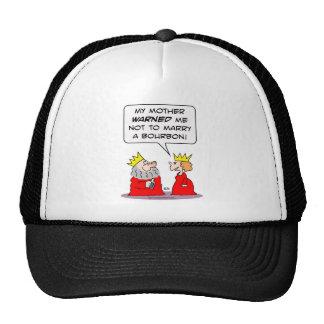 drunk king queen warned marry bourbon trucker hat