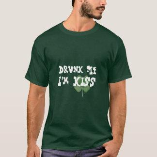 Drunk Me, I'm Kiss! T-Shirt