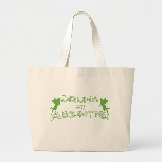 Drunk On Absinthe Large Tote Bag