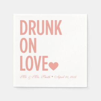 Drunk on Love Wedding Napkins Coral