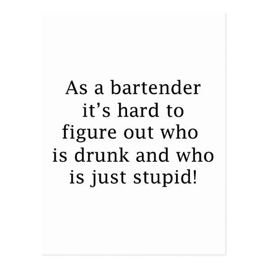 Drunk or Stupid? Postcard