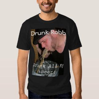 Drunk Robb T T-shirt