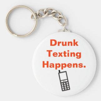 Drunk Texting Happens Basic Round Button Keychain