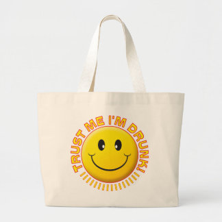 Drunk Trust Me Smile Tote Bag