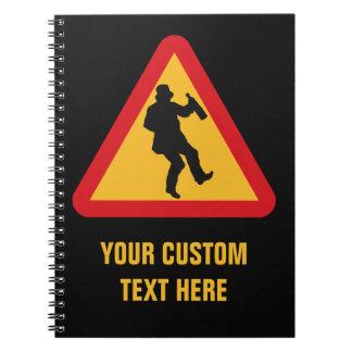 Drunk Warning custom notebook