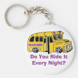 drunkbuswithlogo, Do You Ride It Every Night? Keychain