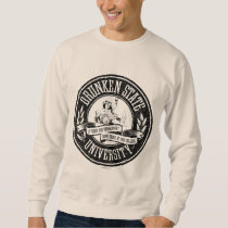 Drunken State University Sweatshirt