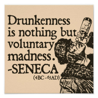 Drunkenness  - Roman quote poster