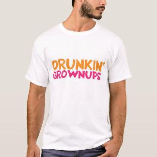 DRUNKIN' GROWNUPS T-Shirt