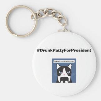 #DrunkPattyForPresident Basic Keychain
