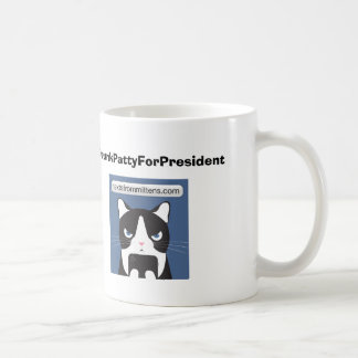 #DrunkPattyForPresident Mug