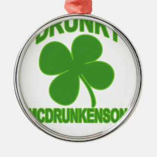 Drunky McDrunkeNson.png Metal Ornament