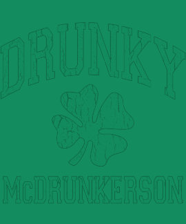 Drunky McDrunkerson T Shirts