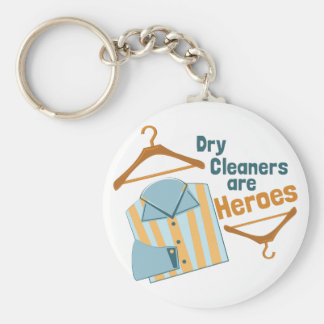 Dry Cleaners Are Heroes Basic Round Button Keychain