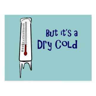 Dry Cold Postcard