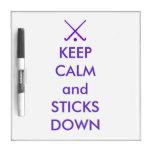 Dry Erase Board: Keep Calm & Sticks Down