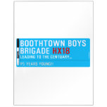 boothtown boys  brigade  Dry Erase Boards