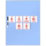 Super sis  Dry Erase Boards
