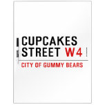 cupcakes Street  Dry Erase Boards