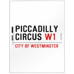 piccadilly circus  Dry Erase Boards