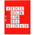 KEEP CALM AND DO SCIENCE  Dry Erase Boards