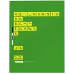 AEILNORSTU DG BCMP FHVWY K   JX  QZ  Dry Erase Boards