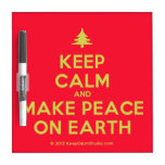 [Xmas tree] keep calm and make peace on earth  Dry-erase Boards