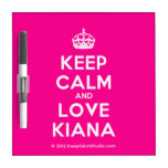 [Crown] keep calm and love kiana  Dry-erase Boards