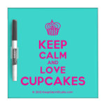 [Cupcake] keep calm and love cupcakes  Dry-erase Boards