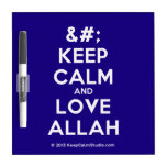 [No Crown] keep calm and love allah  Dry-erase Boards