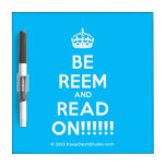 [Crown] be reem and read on!!!!!!  Dry-erase Boards