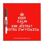 [Crown] keep calm and kim jesteś? jesteś zwycięzcą  Dry-erase Boards