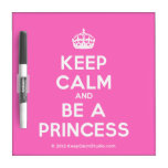 [Crown] keep calm and be a princess  Dry-erase Boards
