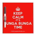 [Crown] keep calm it's bunga bunga time  Dry-erase Boards