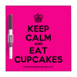 [Cupcake] keep calm and eat cupcakes  Dry-erase Boards