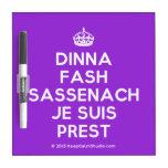 [Crown] dinna fash sassenach je suis prest  Dry-erase Boards